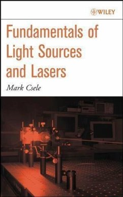 Fundamentals of Light Sources and Lasers (eBook, PDF) - Csele, Mark