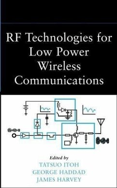 RF Technologies for Low Power Wireless Communications (eBook, PDF)