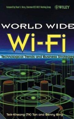 The World Wide Wi-Fi (eBook, PDF) - Tan, Teik-Kheong (TK); Bing, Benny