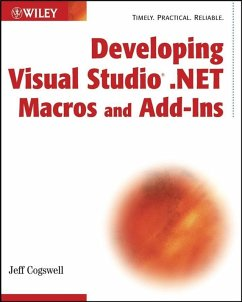 Developing Visual Studio .NET Macros and Add-Ins (eBook, PDF) - Cogswell, Jeff