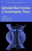 Spheroidal Wave Functions in Electromagnetic Theory (eBook, PDF)