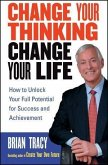 Change Your Thinking, Change Your Life (eBook, PDF)