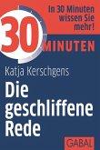 30 Minuten Die geschliffene Rede (eBook, PDF)