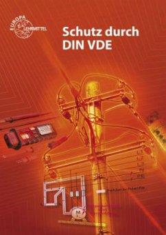 Schutz durch DIN VDE, m. CD-ROM