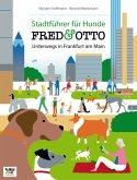 FRED & OTTO, Unterwegs in Frankfurt