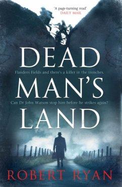 Dead Man's Land, Volume 1: A Doctor Watson Thriller - Ryan, Robert