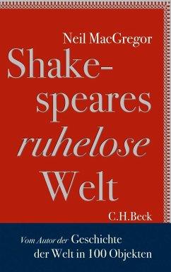 Shakespeares ruhelose Welt - MacGregor, Neil