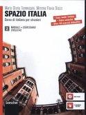 Spazio Italia 2 (incl. CD-Rom). Libro Dello Studente Manuale et Eserciziario e DVD-Rom. A2