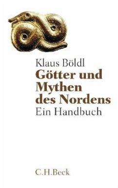 Götter und Mythen des Nordens - Böldl, Klaus