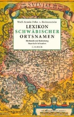 Lexikon schwäbischer Ortsnamen - Reitzenstein, Wolf-Armin Frhr. von