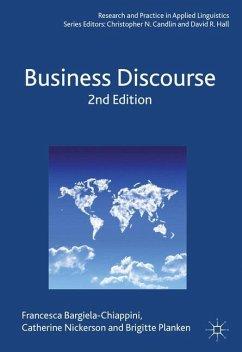 Business Discourse - Bargiela-Chiappini, Francesca;Nickerson, Catherine;Planken, B.