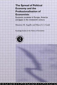 The Spread of Political Economy and the Professionalisation of Economists - Augello, Massimo