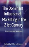 The Dominant Influence of Marketing in the 21st Century: The Marketing Leviathan