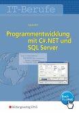 IT-Berufe. Programmentwicklung mit C#.NET und SQL Server: Schülerband