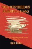 The Mysterious Flight of 1144q: The Steve Mitchell Adventure Series Volume One