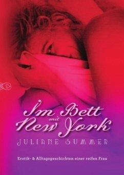 Im Bett mit New York - Summer, Juliane