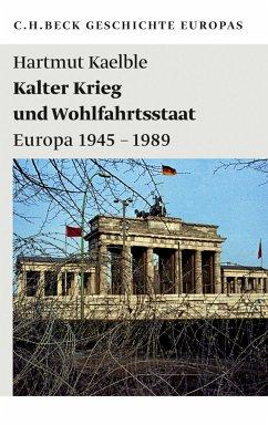 Kalter Krieg und Wohlfahrtsstaat (eBook, ePUB) - Kaelble, Hartmut