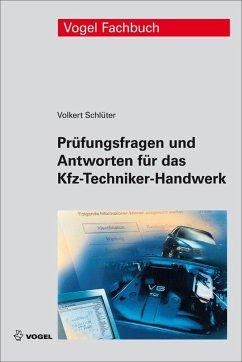 Prüfungsfragen und Antworten für das Kfz-Techniker-Handwerk (eBook, PDF) - Schlüter, Volkert