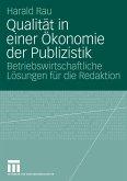 Qualität in einer Ökonomie der Publizistik (eBook, PDF)