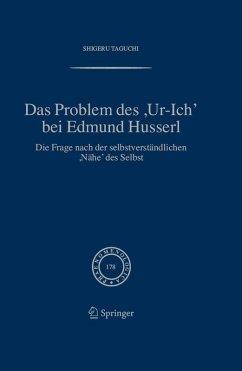 Das Problem des ,Ur-Ich, bei Edmund Husserl (eBook, PDF) - Taguchi, Shigeru