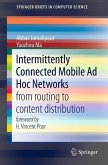 Intermittently Connected Mobile Ad Hoc Networks (eBook, PDF)