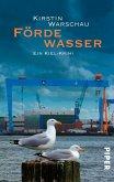 Fördewasser / Ermittlerin Olga Island Bd.3 (eBook, ePUB)