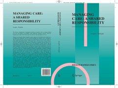 Managing Care: A Shared Responsibility (eBook, PDF) - Verheijde, L. Joseph