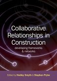 Collaborative Relationships in Construction (eBook, PDF)