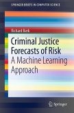 Criminal Justice Forecasts of Risk (eBook, PDF)