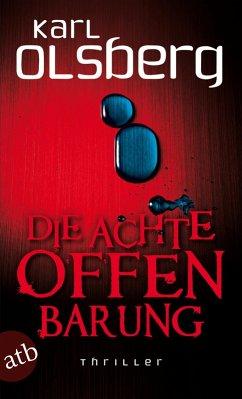 Die achte Offenbarung (eBook, ePUB) - Olsberg, Karl
