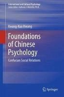 Foundations of Chinese Psychology (eBook, PDF) - Hwang, Kwang-Kuo