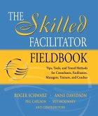 The Skilled Facilitator Fieldbook (eBook, PDF)