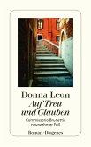 Auf Treu und Glauben / Commissario Brunetti Bd.19 (eBook, ePUB)