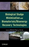 Biological Sludge Minimization and Biomaterials/Bioenergy Recovery Technologies (eBook, PDF)