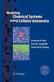 Modeling Chemical Systems Using Cellular Automata (eBook, PDF)