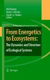 From Energetics to Ecosystems: The Dynamics and Structure of Ecological Systems (eBook, PDF)
