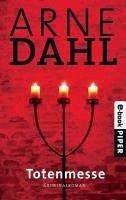 Totenmesse / A-Gruppe Bd.7 (eBook, ePUB) - Dahl, Arne