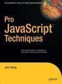 Pro JavaScript(TM) Techniques (eBook, PDF)
