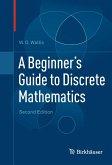 A Beginner's Guide to Discrete Mathematics (eBook, PDF)