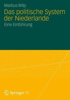 Das politische System der Niederlande (eBook, PDF) - Wilp, Markus
