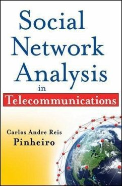 Social Network Analysis in Telecommunications (eBook, ePUB) - Reis Pinheiro, Carlos Andre