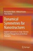 Dynamical Symmetries for Nanostructures (eBook, PDF)