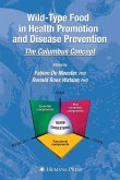 Wild-type Food in Health Promotion and Disease Prevention (eBook, PDF)