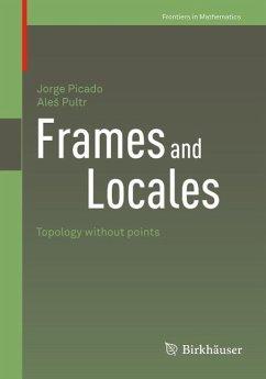 Frames and Locales (eBook, PDF) - Picado, Jorge; Pultr, Ales