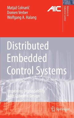 Distributed Embedded Control Systems (eBook, PDF) - Verber, Domen; Colnaric, Matjaz; Halang, Wolfgang A.
