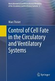 Control of Cell Fate in the Circulatory and Ventilatory Systems (eBook, PDF)