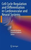 Cell Cycle Regulation and Differentiation in Cardiovascular and Neural Systems (eBook, PDF)