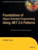 Foundations of Object-Oriented Programming Using .NET 2.0 Patterns (eBook, PDF)
