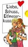 Fetenflirts und Fußballfieber (eBook, ePUB)