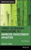 Using Economic Indicators to Improve Investment Analysis (eBook, PDF)